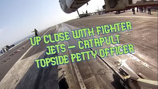 Working On An Aircraft Carrier - Catapult 3 Topside Petty Officer
