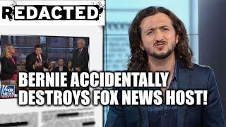 Bernie Accidentally Destroys Fox News Host