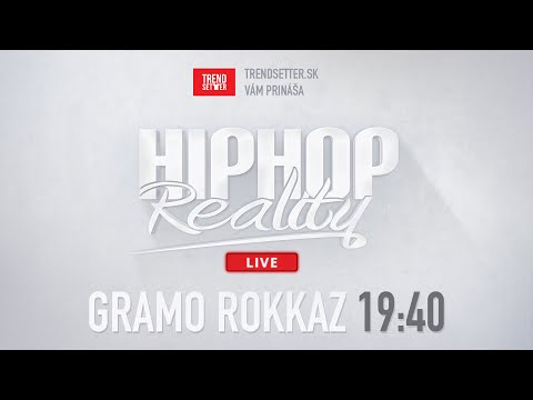 HIPHOP REALITY #38 - GRAMO ROKKAZ |NAŽIVO|