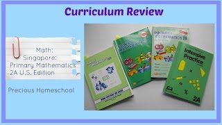 Curriculum Review: Math: Singapore: Primary Mathematics 2A US Edition