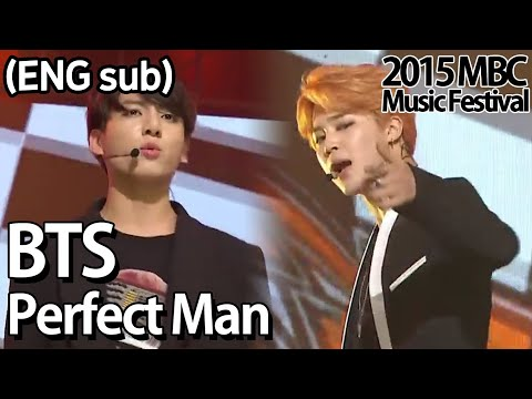 [2015 MBC Music festival]  BTS - Perfect Man(Original by, SHINHWA), 방탄소년단 - Perfect Man 20151231