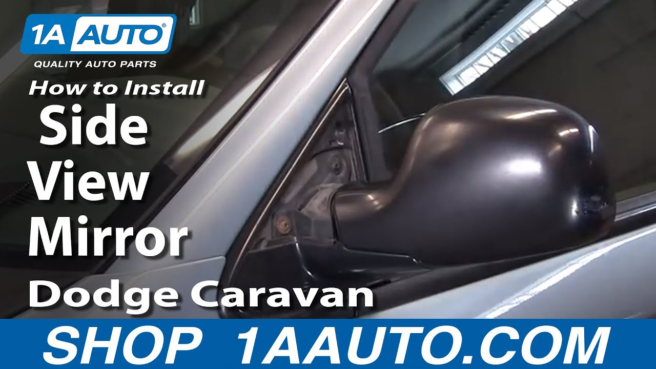 How To Install Replace Side View Mirror Dodge Caravan 01 ...
