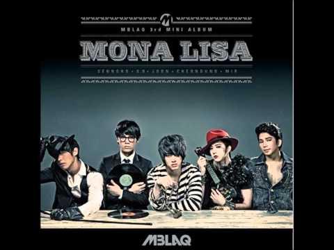 MBLAQ - Mona Lisa HD  [Audio]