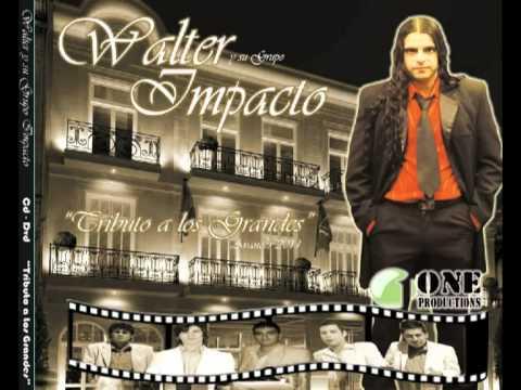 WALTER LOPEZ...El ImpacTo NorTeño -Hipocresia-2012