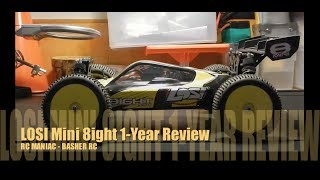 Losi Mini 8ight 1-Year Review (MUST WATCH)