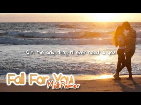 Matt Palmer - Fall For You (with lyrics) - Let Go