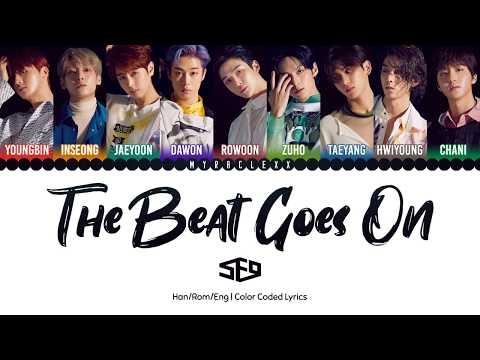 SF9 (에스에프나인) - The Beat Goes On (무중력) Lyrics [Color Coded-Han/Rom/Eng]