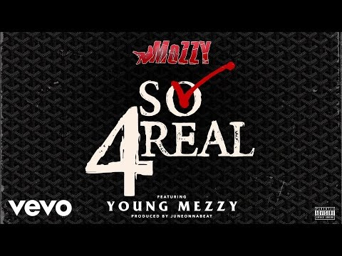 Mozzy - So 4Real (Audio) ft. Young Mezzy