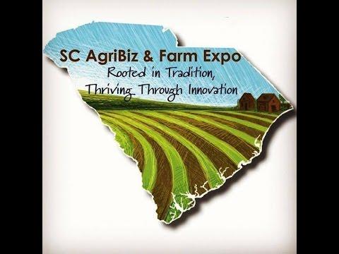 Making It Grow - The 2017 SC AgriBiz & Farm Expo