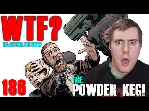 The Walking Dead 186 - The Powder Keg - Reaction/Review!