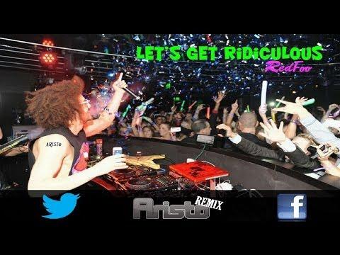 Baixar Redfoo - Let's Get Ridiculous (Aristo's Remix)