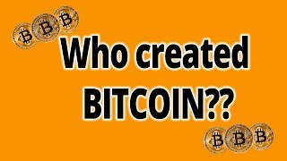 Who Created Bitcoin?