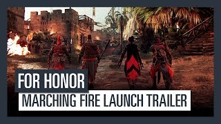 FOR HONOR - Marching Fire Megjelenés Trailer