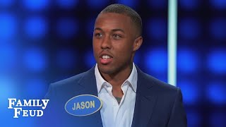 TRUE... but you didn't have to SAY IT Jason!   Celebrity Family Feud
