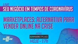 Marketplaces: alternativa para vender online durante a crise