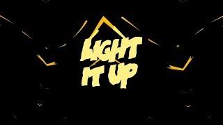 Light It Up (feat. Nyla)