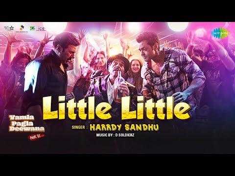 Little Little - Yamla Pagla Deewana Phir Se - Dharmendra - Sunny Deol - Bobby Deol - Harrdy Sandhu