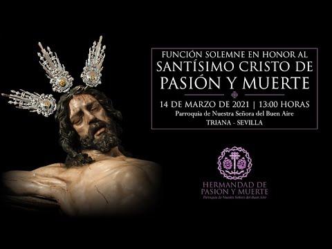 Función Solemne en honor al Santísimo Cristo de Pasión y Muerte