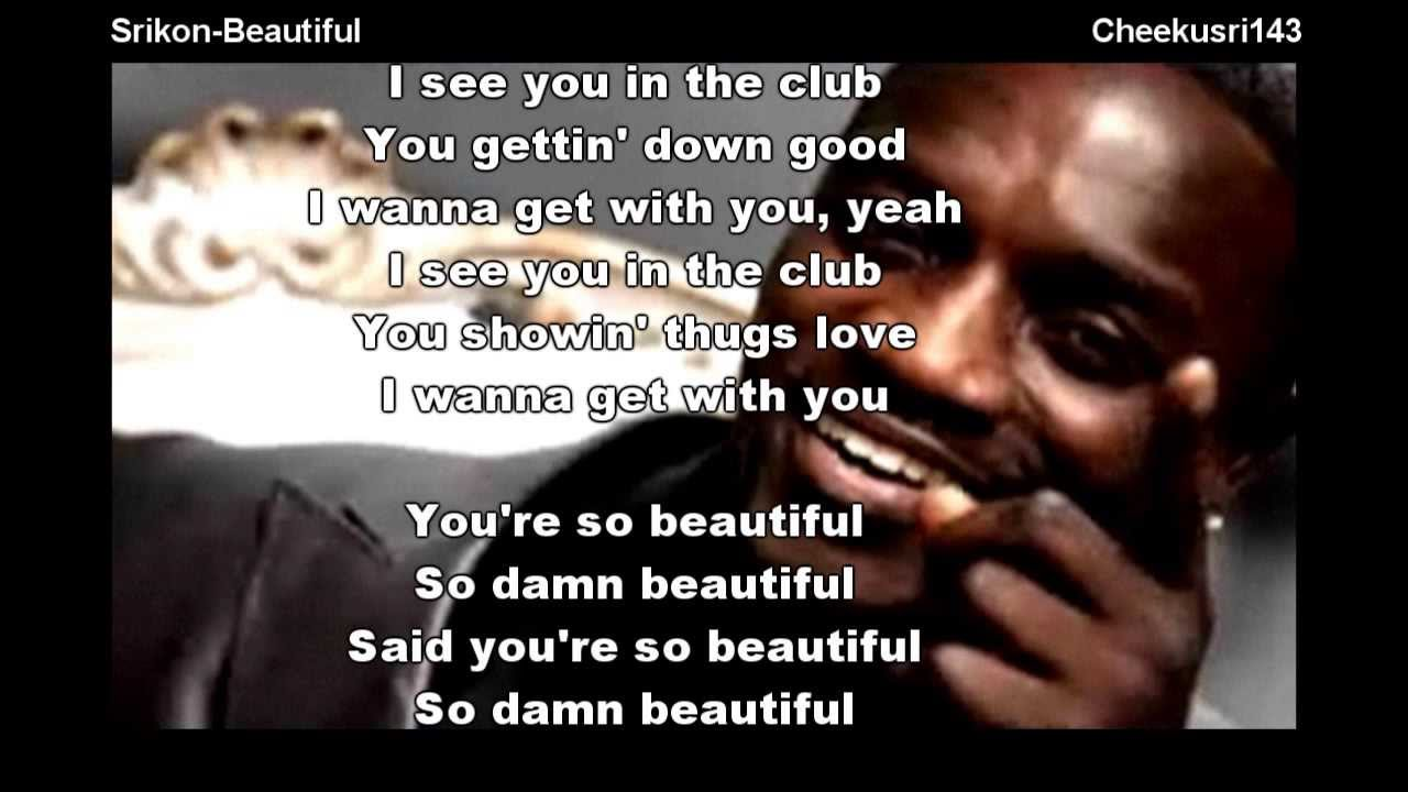 Lyrics of so beautiful by akon