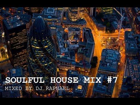 SOULFUL HOUSE MIX #7