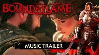 Bound by Flame - Music Trailer