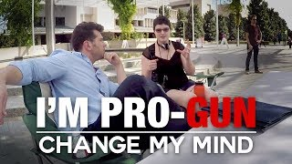 REAL CONVERSATIONS: I'm Pro-Gun   Change My Mind