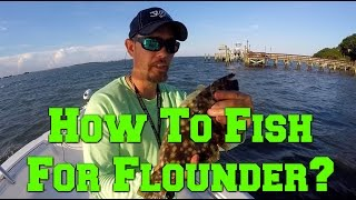 How to Fish for Flounder & Tips~Fishing with a Subscriber