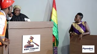 KOFI TANKAS COURT- NSAFOA HEMAA IN COURT