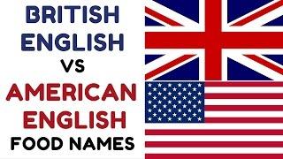 British English Vs American English - Food Names