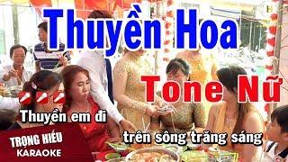 Karaoke Thuyền Hoa Tone Nữ Nhạc sống | Trọng Hiếu