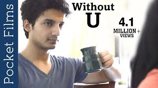 Cute Couple In Love | Hindi Short Film - Without U | Relationships Before Marriage