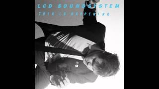 LCD Soundsystem - This Is Happening (Full Album)