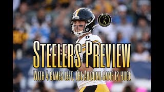 Steelers Preview: With four games remaining, the Steelers can't afford a loss to the Cardinals