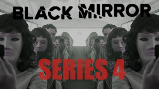 BLACK MIRROR SERIES 4 | WHAT WE KNOW