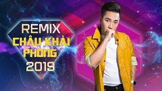 Bên Nhau Thật Khó Remix - Châu Khải Phong Remix 2019 | Nhạc Dj Remix | LK Nhạc Trẻ Remix 2019