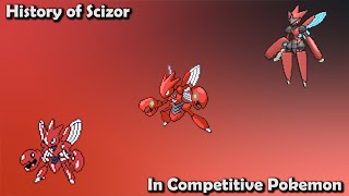 How GREAT was Scizor ACTUALLY? - History of Scizor in Competitive Pokemon (Gens 2-7)