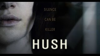 Hush 2016 Watch full Movie