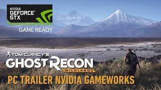 Ghost Recon Wildlands - Nvidia GameWorks PC Trailer (4K, 60FPS)