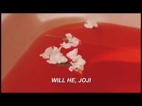 Joji; Will He (lyrics)