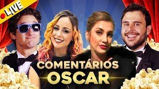 OSCAR 2019   🔴 LIVE DO PIPOCANDO 🏆🎬🍿 Carol Moreira, Lully e CONVIDADOS ESPECIAIS!