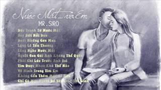 Những bài hát hay nhất của Mr.siro 2016