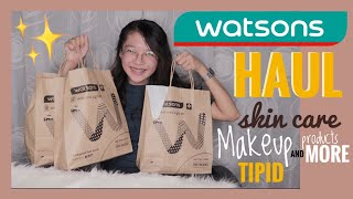WATSONS HAUL ! Skin care, makeup, and MORE #TIPID HAHA!