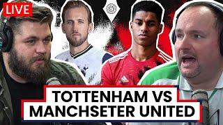 Tottenham Hotspur v Manchester United | LIVE Stream Watchalong