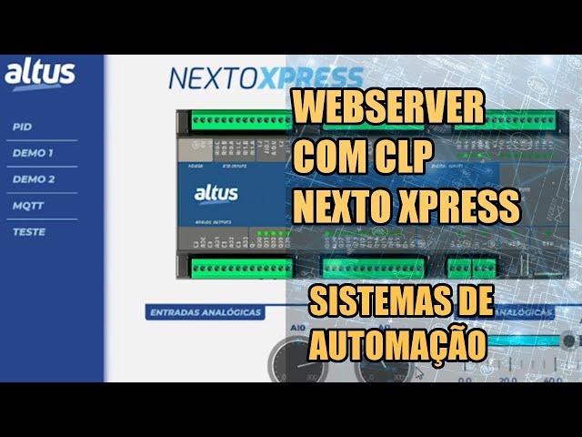 CRIANDO TELAS DE SUPERVISÃO UTILIZANDO O WEBSERVER DO CLP NEXTO XPRESS