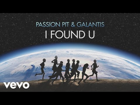 Passion Pit & Galantis - I Found U (Lyric Video)