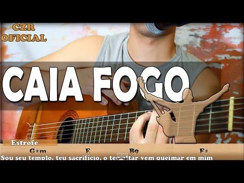 Baixar Aula de Violão Gospel - Caia Fogo Fernandinho