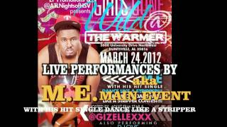M.E PERFORMING LIVE @ THE GIRLS GONE WILD Party HOSTED BY Adult Film Star GizelleXXX @The WARMER