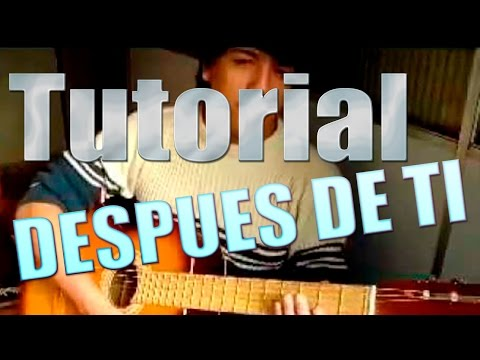 Despues de Tí - Alejandro Lerner [TUTORIAL]
