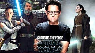 Star Wars Episode 9 JJ Abrams Changing The Force & More! (Star Wars News)
