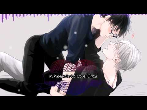 [ NIGHTCORE ] - In Regards To Love : Eros